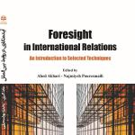Foresight in International Relations